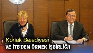 Konak Belediyesi ve İTB'den örnek işbirliği!