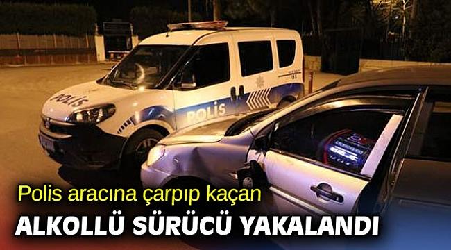 Polis aracına çarpıp kaçan sürücü alkollü çıktı