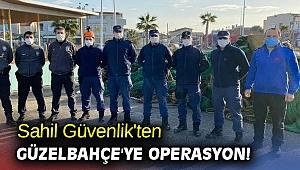 Sahil Güvenlik'ten Güzelbahçe'ye operasyon!