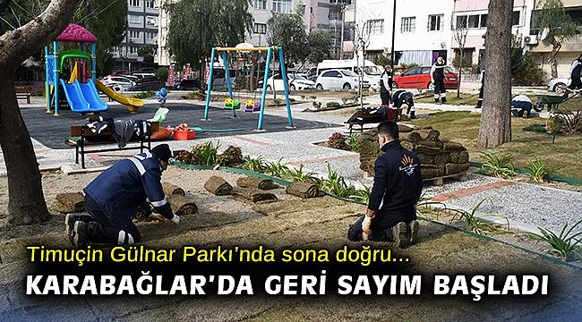 Timuçin Gülnar Parkı'nda sona doğru: Karabağlar'da geri sayım başladı