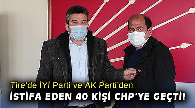 Tire'de İYİ Parti ve AK Parti'den istifa eden 40 kişi CHP'ye geçti!