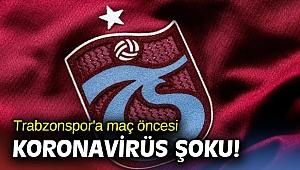 Trabzonspor'a koronavirüs şoku!