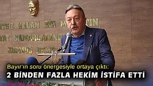Vekil Bayır sordu... Koca: 2 binden fazla hekim istifa etti