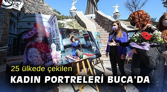 25 ülkede çekilen kadın portreleri Buca'da
