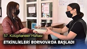 57. Kütüphaneler Haftası etkinlikleri Bornova'da başladı