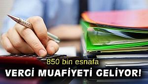 850 bin esnafa vergi muafiyeti geliyor!