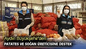 Aydın Büyükşehir'den patates ve soğan üreticisine destek