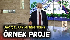Bakırçay Üniversitesi'nden Örnek Proje