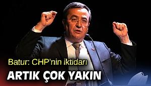 Başkan Batur: CHP'nin iktidarı artık çok yakın