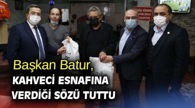 Başkan Batur, kahveci esnafına verdiği sözü tuttu