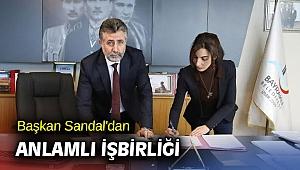 Başkan Sandal'dan anlamlı işbirliği
