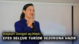 Başkan Sengel açıkladı: Efes Selçuk turizm sezonuna hazır