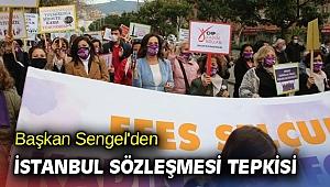 Başkan Sengel, 'Güçlü ve özgür kadınların kazandığı hakları savunacağız'