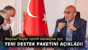 Başkan Soyer İzmirli sanatçılar için yeni destek paketini açıkladı!
