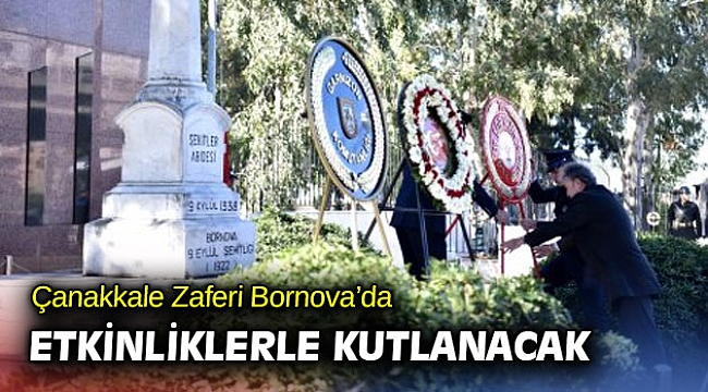 Çanakkale Zaferi Bornova'da etkinliklerle kutlanacak