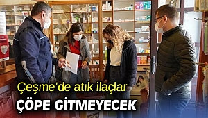 Çeşme'de atık ilaçlar çöpe gitmeyecek
