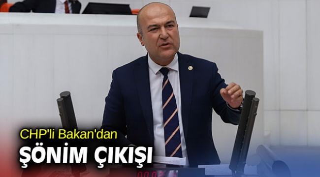 CHP'li Bakan'dan ŞÖNİM çıkışı