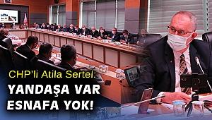 CHP'li Sertel: İstanbul Havalimanı'nın silinen borcu esnafa verilen desteğin 2.5 katı!