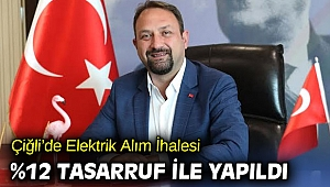 Çiğli'de Elektrik Alım İhalesinde %12 Tasarruf