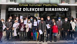 Emlak Konutları Platformu, itiraz dilekçesi sırasında!