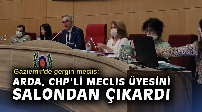 Gaziemir'de gergin meclis: Arda, CHP'li meclis üyesini salondan çıkardı
