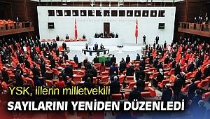 İllerin milletvekili sayıları yeniden düzenlendi
