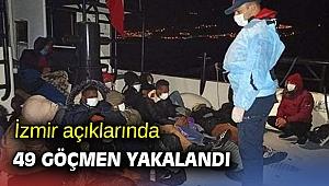 İzmir açıklarında 49 göçmen yakalandı