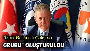 """""""İzmir Balıkçılık Çalışma Grubu"""" oluşturuldu"""