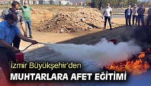 İzmir Büyükşehir'den muhtarlara afet eğitimi