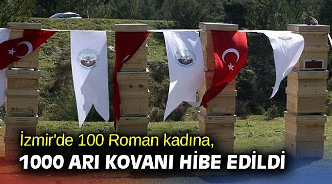 İzmir'de 100 Roman kadına, 1000 arı kovanı hibe edildi