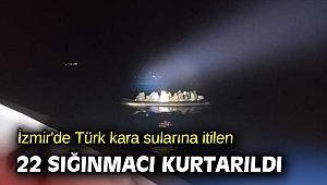 İzmir'de 22 sığınmacı kurtarıldı