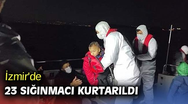 İzmir'de 23 sığınmacı kurtarıldı