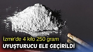İzmir'de 4 kilo 250 gram uyuşturucu ele geçirildi