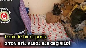 İzmir'de bir depoda 2 ton etil alkol ele geçirildi