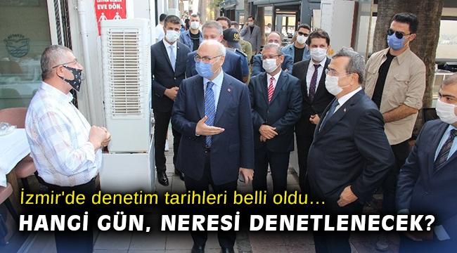 İzmir'de denetim tarihleri belli oldu… Hangi gün, neresi denetlenecek?