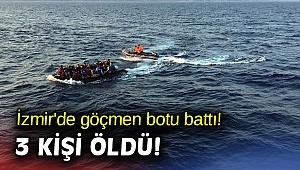 İzmir'de göçmen botu battı! 3 kişi öldü!