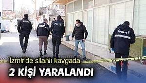 İzmir'de silahlı kavgada 2 kişi yaralandı