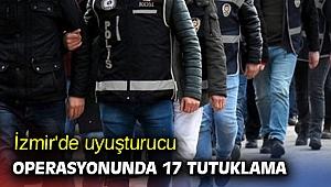 İzmir'de uyuşturucu operasyonunda 17 tutuklama