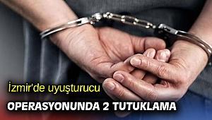 İzmir'de uyuşturucu operasyonunda 2 tutuklama