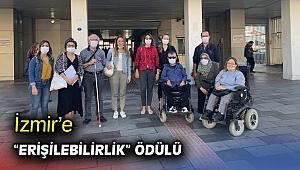 """İzmir'e """"erişilebilirlik"""" ödülü"""