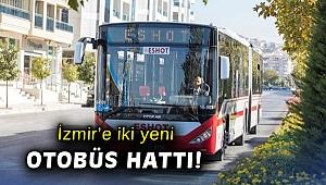 İzmir'e iki yeni otobüs hattı!