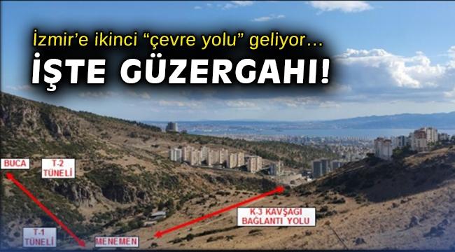 """İzmir'e ikinci """"çevre yolu"""" geliyor… İşte güzergahı!"""