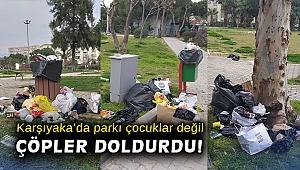 Karşıyaka'da parkı çocuklar değil çöpler doldurdu!