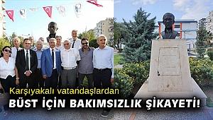 Karşıyakalı vatandaşlardan büst için bakımsızlık şikayeti!