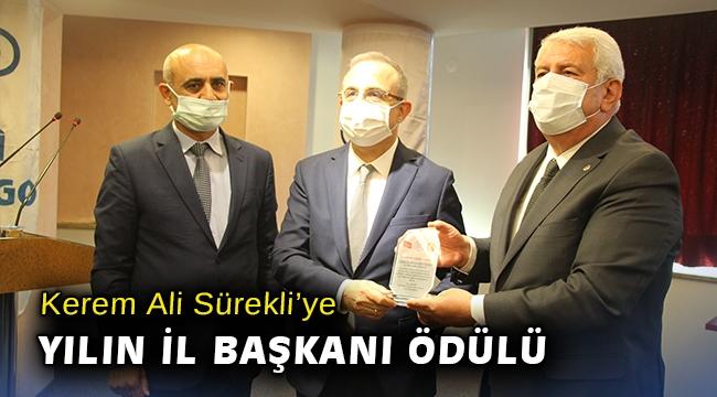 Kerem Ali Sürekli'ye yılın il başkanı ödülü