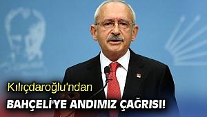 Kılıçdaroğlu'ndan Bahçeli'ye Andımız çağrısı!