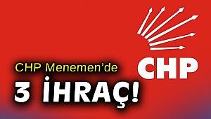 Menemen'deki CHP'li üç isme kesin ihraç talebi!
