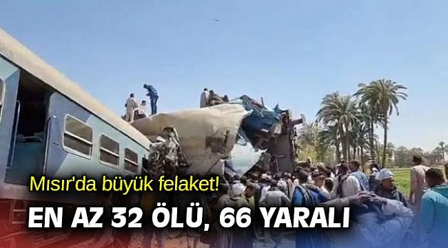 Mısır'da büyük felaket! En az 32 ölü, 66 yaralı