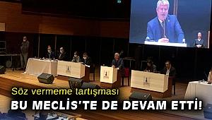 Söz vermeme tartışması bu Meclis'te de devam etti!