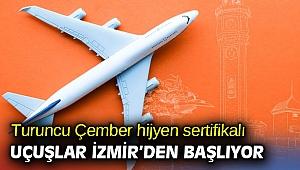 Turuncu Çember hijyen sertifikalı uçuşlar İzmir'den başlıyor